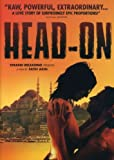Head-On [Gegen die Wand] [Import]