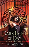 Dark Light of Day (A Noon Onyx Novel)
