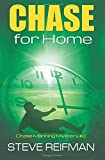 Chase For Home: Chase Manning Mystery #2 (Chase Manning Mystery Series) (Volume 2)