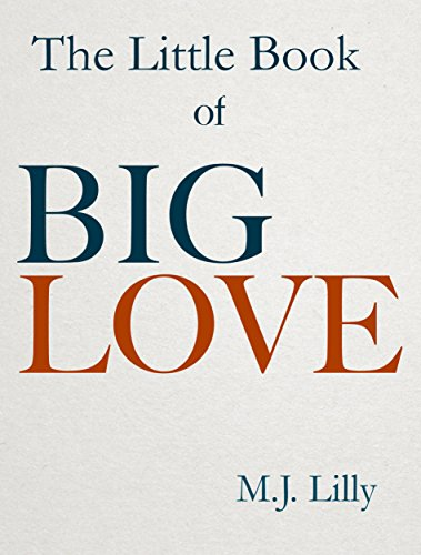 The Little Book of Big Love