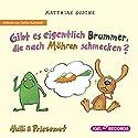 Gibt es eigentlich Brummer, die nach Möhren schmecken? (Nulli und Priesemut) Hörbuch von Matthias Sodtke Gesprochen von: Stefan Kaminski