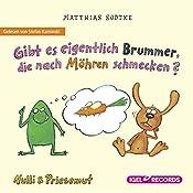 Gibt es eigentlich Brummer, die nach Möhren schmecken? (Nulli und Priesemut) | Matthias Sodtke