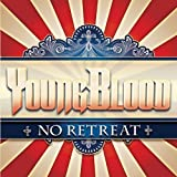No Retreat by Youngblood (2012) Audio CD