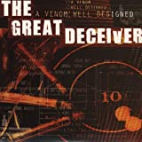 A Venom Well Designed The Great Deceiver