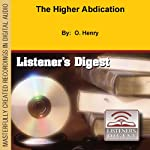 The Higher Abdication | O. Henry