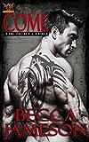 Come (The Fight Club Book 1)