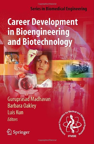 Career Development in Bioengineering and Biotechnology (Series in Biomedical Engineering)