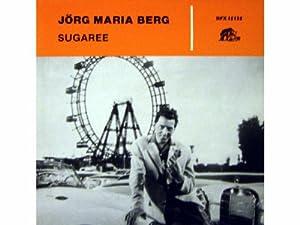 Jörg Maria Berg Sugaree