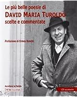 Le più belle poesie di David Maria Turoldo scelte e commentate. Con CD Audio