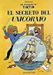 Las Aventuras De Tintin: El Secreto D...