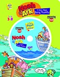 Noah and the Ark: A Story about Being Thankful (I Can Read the Bible! Series)