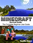 Minecraft Survival Guide: The Complet...