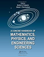 A Concise Handbook of Mathematics, Physics, and Engineering Sciences ebook download