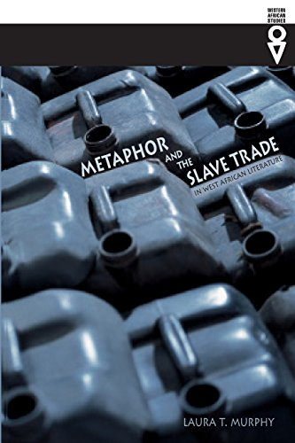 Metaphor and the Slave Trade in West African Literature