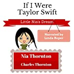 If I Were Taylor Swift: Little Nia's Dream | Nia Thornton,Charles Thornton