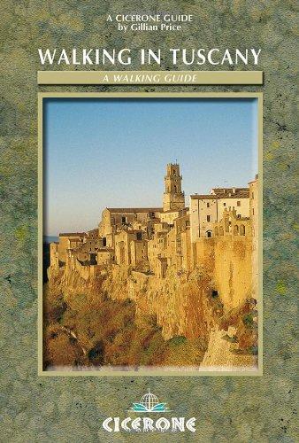 Walking in Tuscany (Cicerone International Walking)