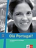 Olá Portugal!: Portugiesisch für Anfänger (A1-A2). Arbeitsbuch