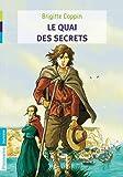 Le quai des secrets : Tome 1