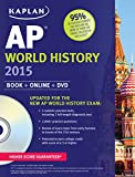 Kaplan AP World History 2015: Book + Online + DVD Jennifer Laden