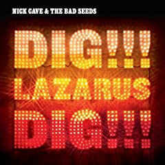 Album Review: Nick Cave and the Bad Seeds &#8211; <i>Dig!!! Lazarus, Dig!!!</i>