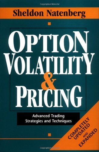 Option volatility & pricing advanced trading strategies and techniques hardcover