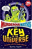 Kjartan Poskitt The Key to the Universe (Murderous Maths)