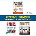 Positive Thinking: The Power of Habits Box Set: How to Stop Negative Thoughts, Build Good Habits, and Declutter Your Life Audiobook by Jennifer Smith, Brianna Anderson Narrated by Chris Abernathy