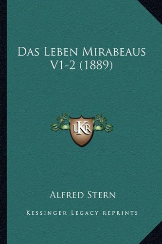 Das Leben Mirabeaus V1-2 (1889)