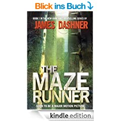 The Maze Runner (Maze Runner Series #1) (The Maze Runner Series)
