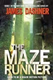 img - for The Maze Runner (Maze Runner, Book One) book / textbook / text book