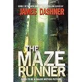 The Maze Runner (Maze Runner, Book One) ~ James Dashner