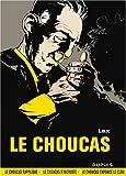 echange, troc Lax - Le Choucas, Intégrale : Tome 1, Le choucas rapplique ; Tome 2, Le choucas s'incruste ; Tome 3, Le choucas enfonce le clou