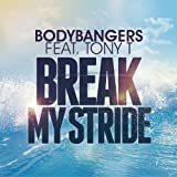 Break My Stride (Extended Mix)