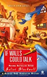 If Walls Could Talk: A Haunted Home Renovation Mystery (Haunted Home Repair Mystery)
