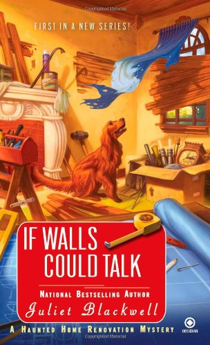 Image of If Walls Could Talk (Haunted Home Renovation Mysteries)
