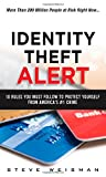 img - for Identity Theft Alert: 10 Rules You Must Follow to Protect Yourself from America's #1 Crime book / textbook / text book
