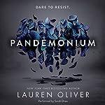 Pandemonium | Lauren Oliver