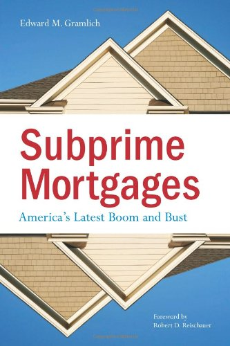 Subprime Mortgages America s Latest Boom and Bust087766756X : image