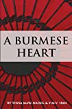 img - for A Burmese Heart book / textbook / text book