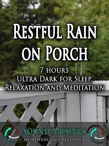 Restful Rain on Porch