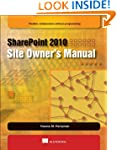 SharePoint 2010 Site Owner's Manual:...
