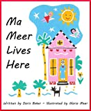 img - for Ma Meer Lives Here book / textbook / text book