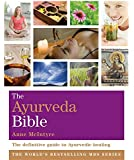 The Ayurveda Bible: Godsfield Bibles