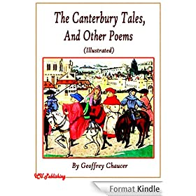 The Canterbury Tales, and Other Poems (Illustrated) (English Edition)
