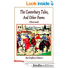 The Canterbury Tales, and Other Poems (Illustrated)