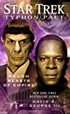 Rough Beasts of Empire (Star Trek, Typhon Pact #3) (1439160813) by George III, David R.