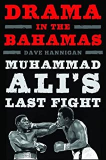 Book Cover: Drama in the Bahamas : Muhammad Ali's last fight