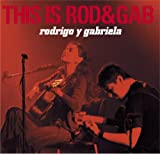 Rodrigo Y Gabriela This Is Rod & Gab Ep
