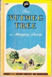 The Nutmeg Tree (0060805765) by Sharp, Margery