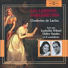Les liaisons dangereuses | Livre audio Auteur(s) : Pierre Choderlos de Laclos Narrateur(s) : Ludmilla Mikael, Didier Sandre